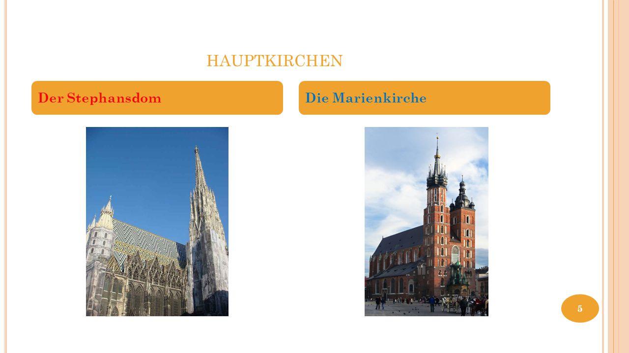 HAUPTKIRCHEN Der StephansdomDie Marienkirche 5