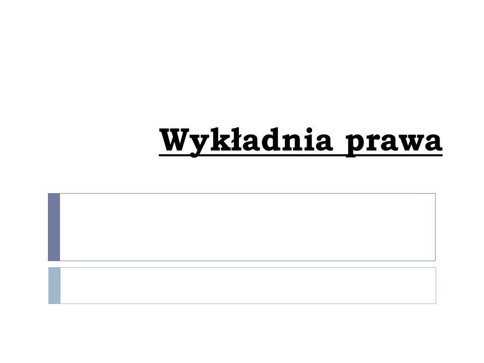 """2) Odwołując się do cech systemu prawa: a) """"Nie wolno interpretować przepisów prawa w sposób prowadzący do powstania luk w prawie ; b) """"Nie należy interpretować przepisów prawa w sposób prowadzący rekonstrukcji norm sprzecznych z innymi normami ; c) """"Normy prawa wewnętrznego powinny być interpretowane zgodnie z normami prawa europejskiego ; d) """"Interpretacja prawa polskiego powinna być zgodna z normami prawa międzynarodowego publicznego ."""