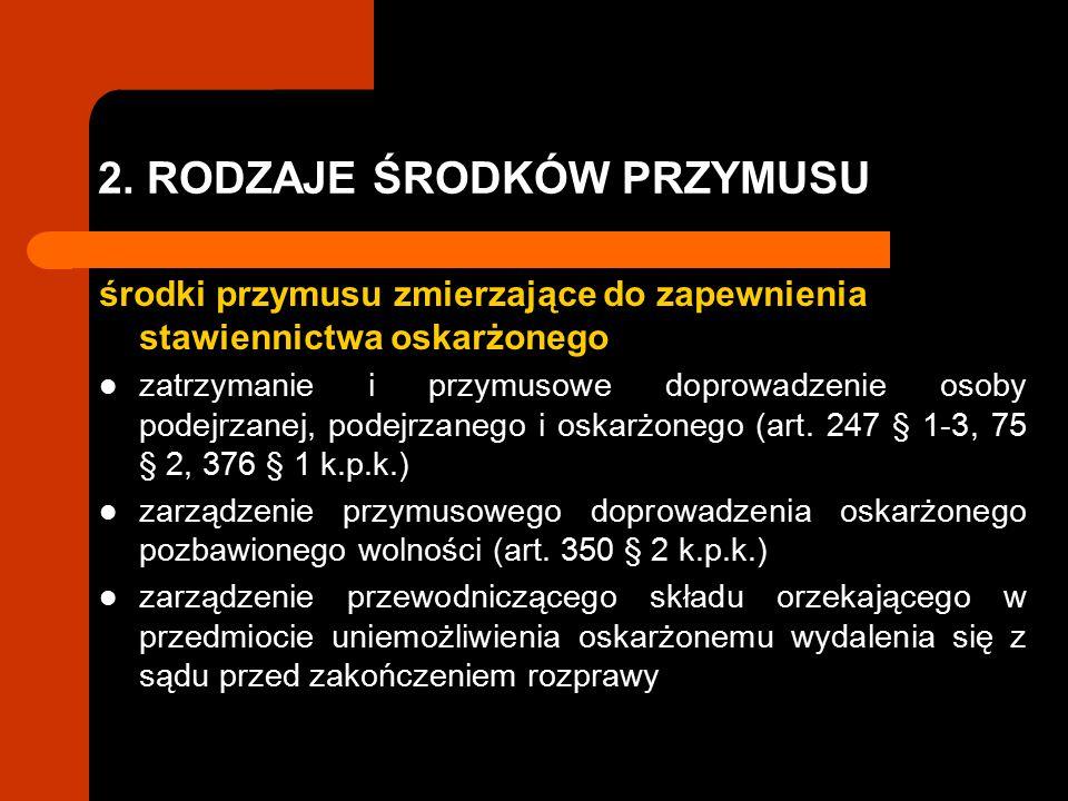 4.2..Podstawy stosowania środków zapobiegawczych art.