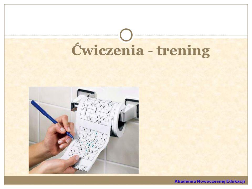 Ćwiczenia - trening Akademia Nowoczesnej Edukacji