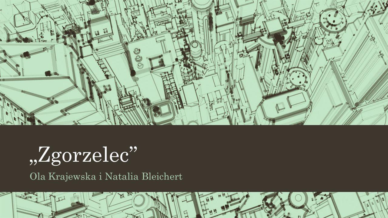 """Zgorzelec'' Ola Krajewska i Natalia Bleichert"