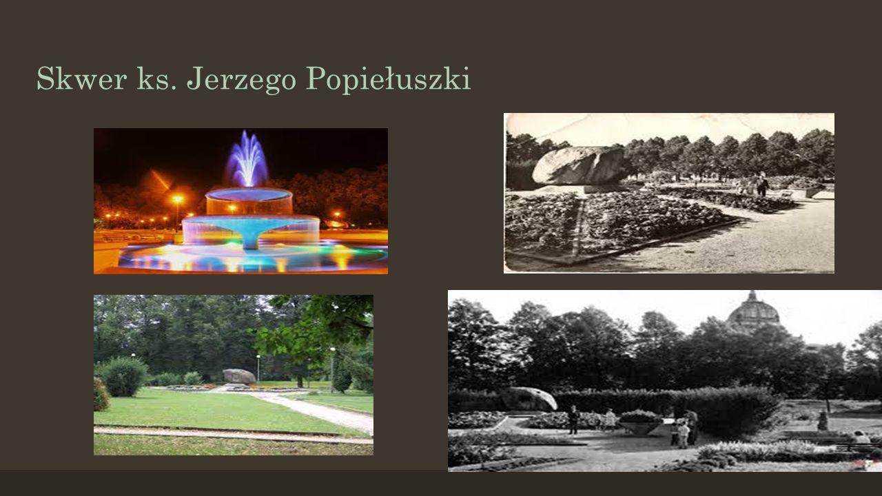 Skwer ks. Jerzego Popiełuszki