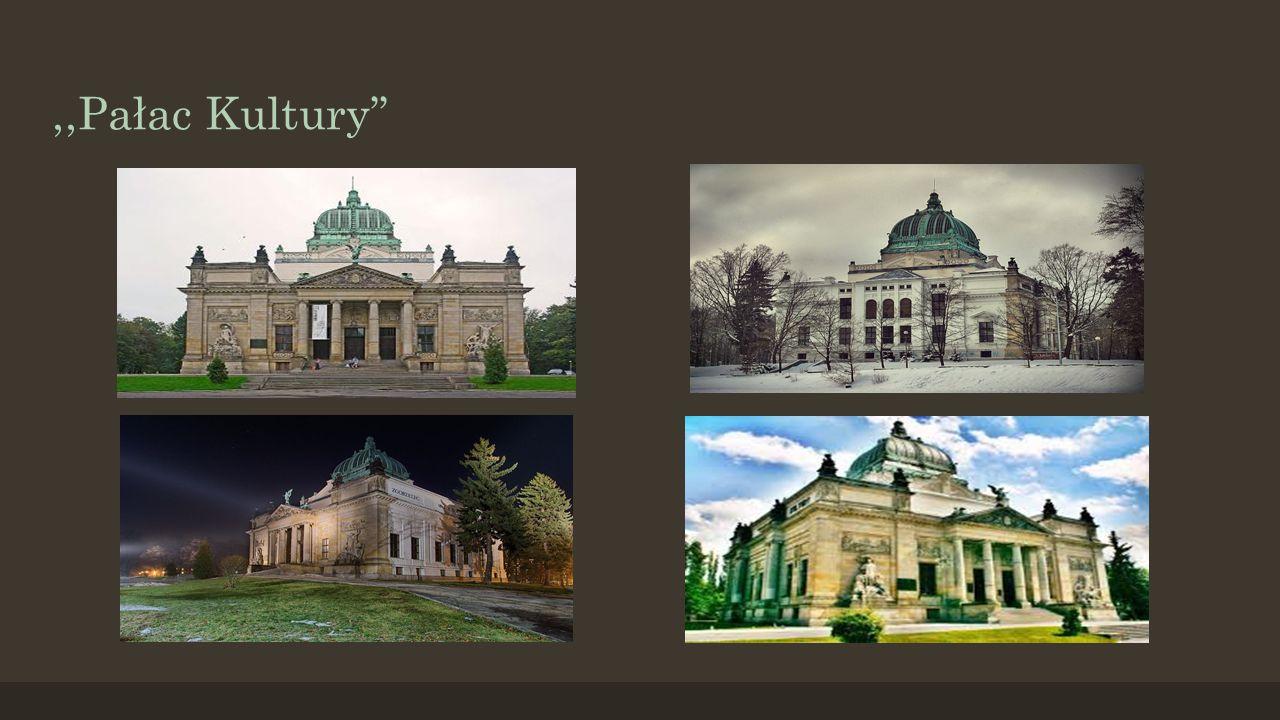 ,,Pałac Kultury''