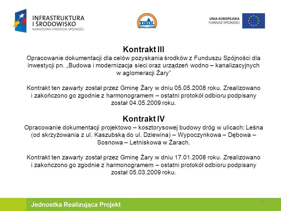 Kontrakt III Opracowanie dokumentacji dla celów pozyskania środków z Funduszu Spójności dla inwestycji pn.