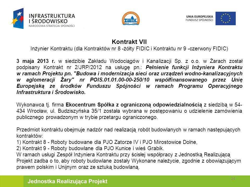Kontrakt VII Inżynier Kontraktu (dla Kontraktów nr 8 -żółty FIDIC i Kontraktu nr 9 -czerwony FIDIC) 3 maja 2013 r.