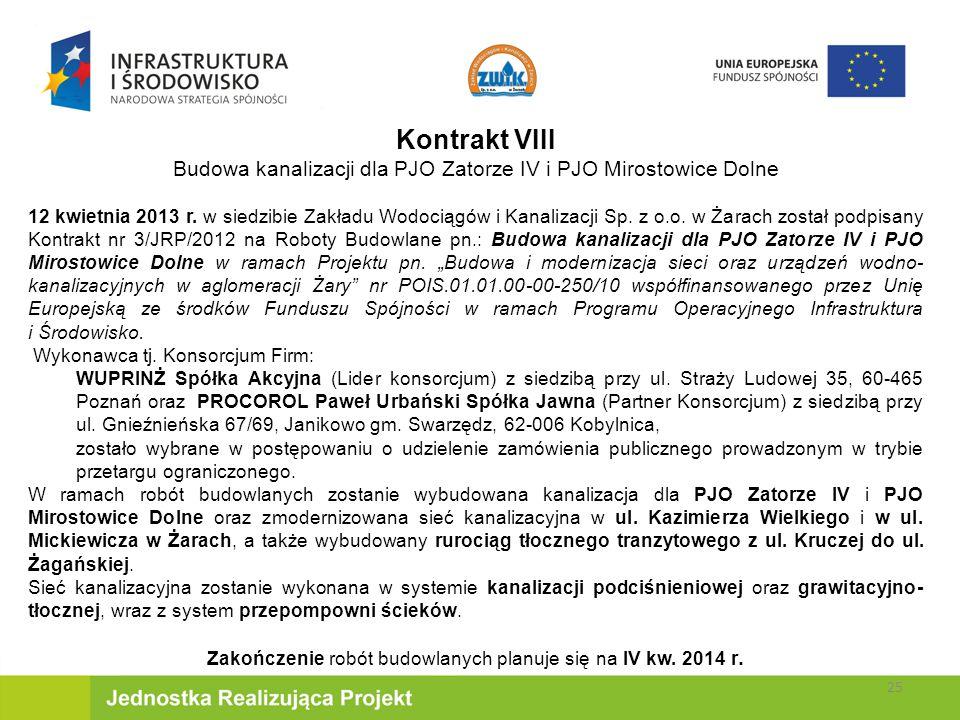 Kontrakt VIII Budowa kanalizacji dla PJO Zatorze IV i PJO Mirostowice Dolne 12 kwietnia 2013 r.