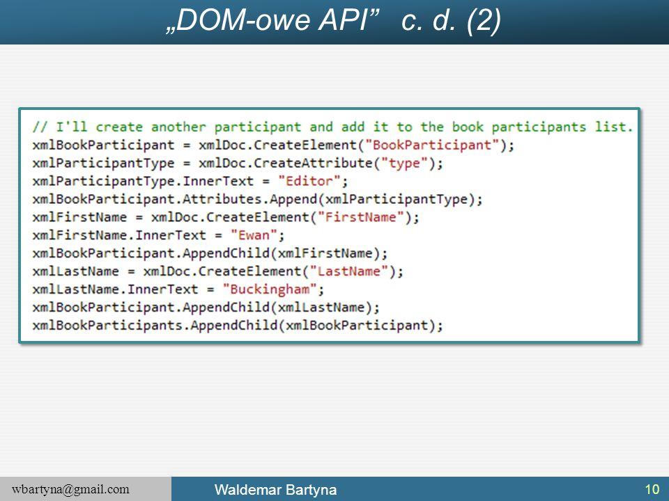 """wbartyna@gmail.com Waldemar Bartyna """"DOM-owe API"""" c. d. (2) 10"""