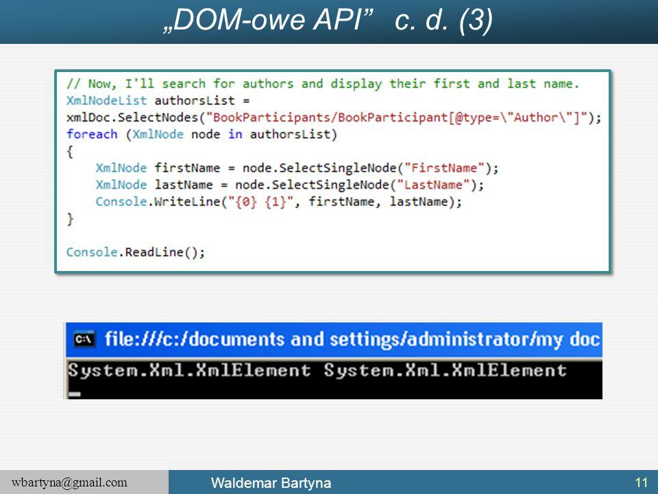 """wbartyna@gmail.com Waldemar Bartyna """"DOM-owe API"""" c. d. (3) 11"""