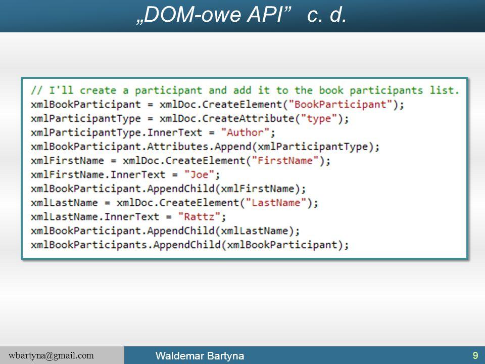 """wbartyna@gmail.com Waldemar Bartyna """"DOM-owe API"""" c. d. 9"""