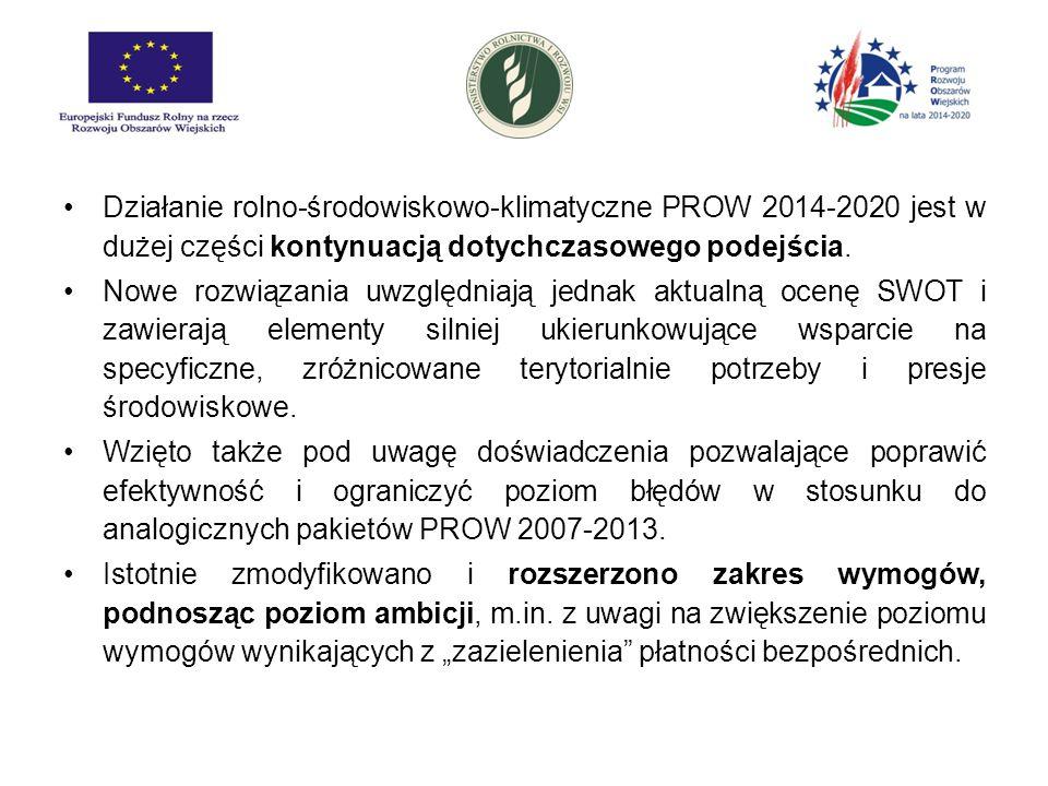 Działanie rolno-środowiskowo-klimatyczne PROW 2014-2020 jest w dużej części kontynuacją dotychczasowego podejścia. Nowe rozwiązania uwzględniają jedna