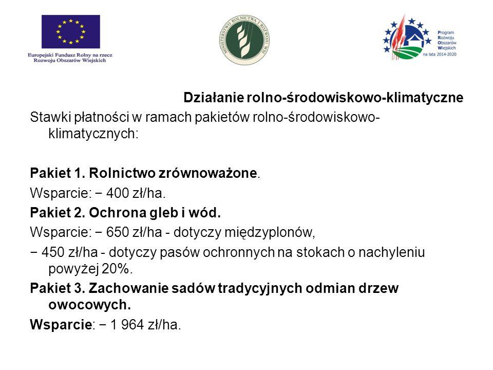 Działanie rolno-środowiskowo-klimatyczne Stawki płatności w ramach pakietów rolno-środowiskowo- klimatycznych: Pakiet 4.