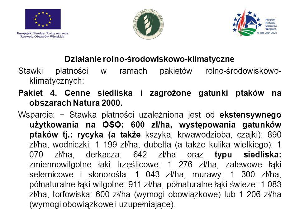 Działanie rolno-środowiskowo-klimatyczne Stawki płatności w ramach pakietów rolno-środowiskowo-klimatycznych: Pakiet 5.