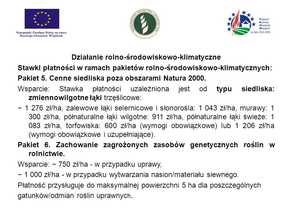 Działanie rolno-środowiskowo-klimatyczne Stawki płatności w ramach pakietów rolno-środowiskowo-klimatycznych: Pakiet 5. Cenne siedliska poza obszarami