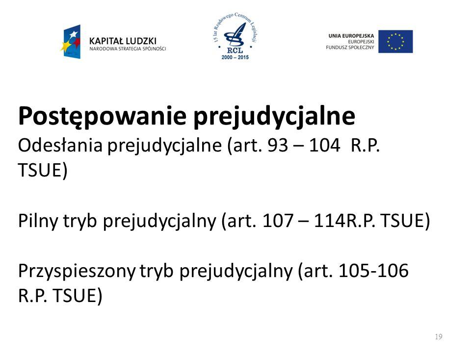 Postępowanie prejudycjalne Odesłania prejudycjalne (art.