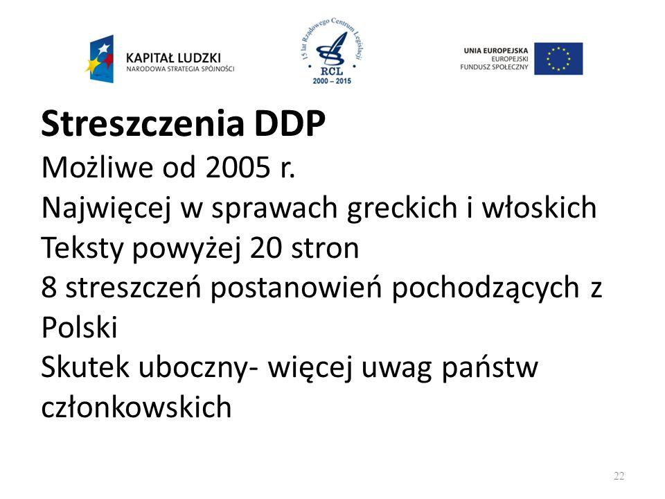 Streszczenia DDP Możliwe od 2005 r.