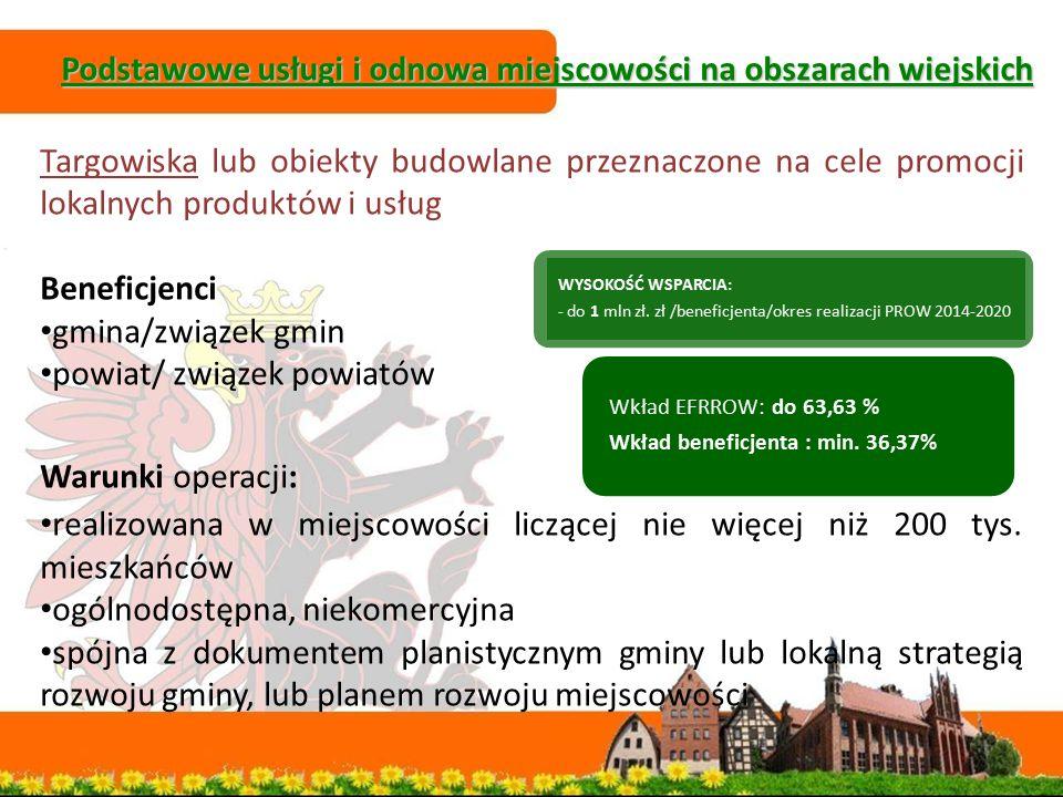 Podstawowe usługi i odnowa miejscowości na obszarach wiejskich Podstawowe usługi i odnowa miejscowości na obszarach wiejskich Targowiska lub obiekty b