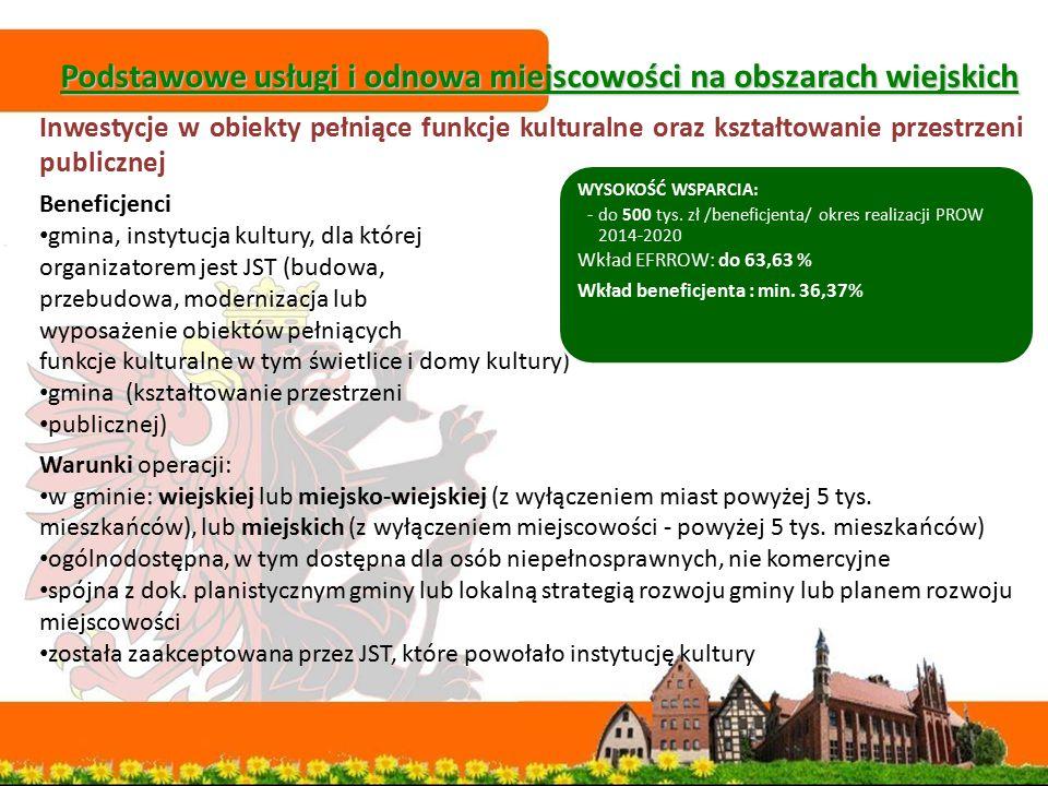 Podstawowe usługi i odnowa miejscowości na obszarach wiejskich Podstawowe usługi i odnowa miejscowości na obszarach wiejskich Inwestycje w obiekty peł