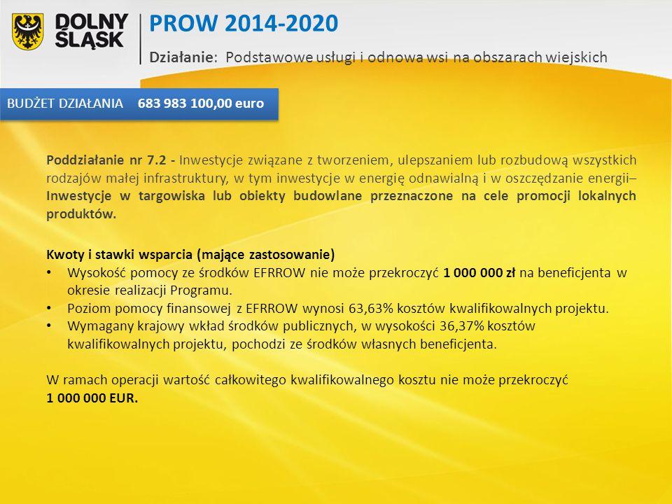Kwoty i stawki wsparcia (mające zastosowanie) Wysokość pomocy ze środków EFRROW nie może przekroczyć 1 000 000 zł na beneficjenta w okresie realizacji