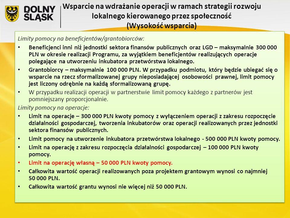 Wsparcie na wdrażanie operacji w ramach strategii rozwoju lokalnego kierowanego przez społeczność (Wysokość wsparcia) Limity pomocy na beneficjentów/g