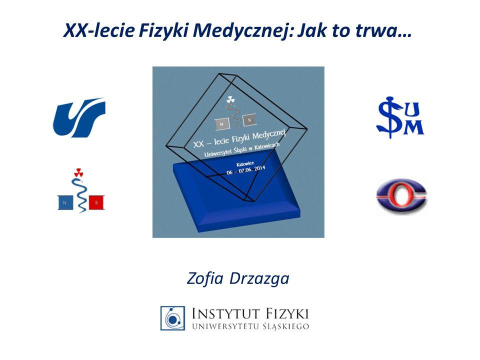 1996 – Utworzenie Zakładu Fizyki Medycznej Dr hab.