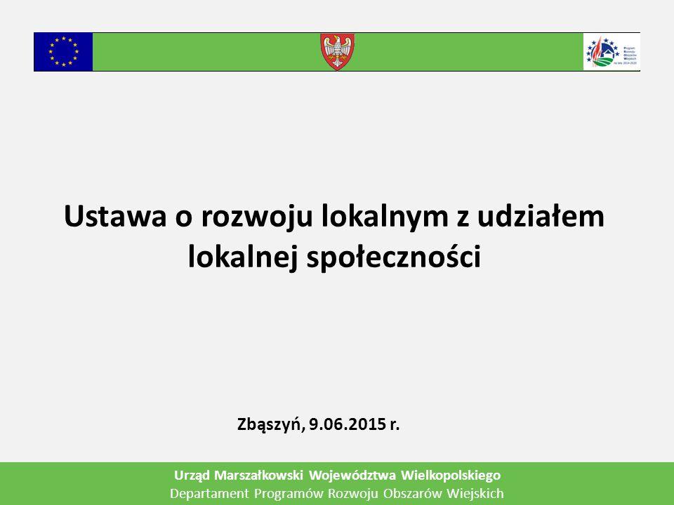 Ustawa o rozwoju lokalnym z udziałem lokalnej społeczności Zbąszyń, 9.06.2015 r.