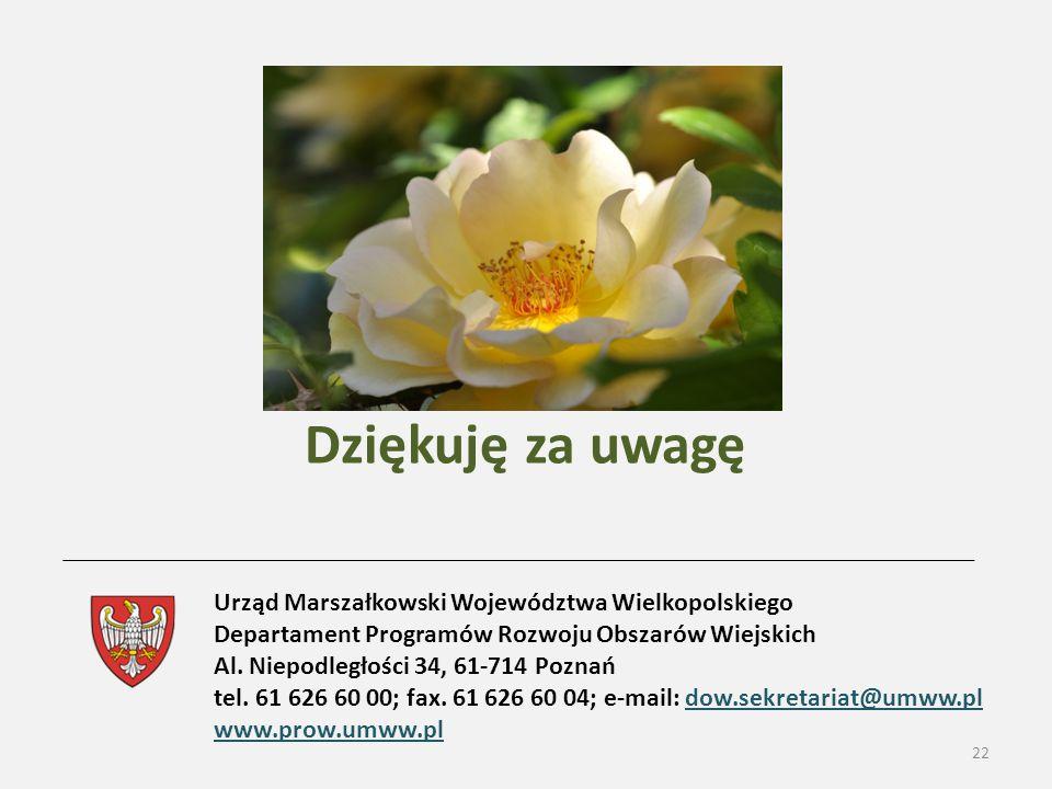 22 Urząd Marszałkowski Województwa Wielkopolskiego Departament Programów Rozwoju Obszarów Wiejskich Al.