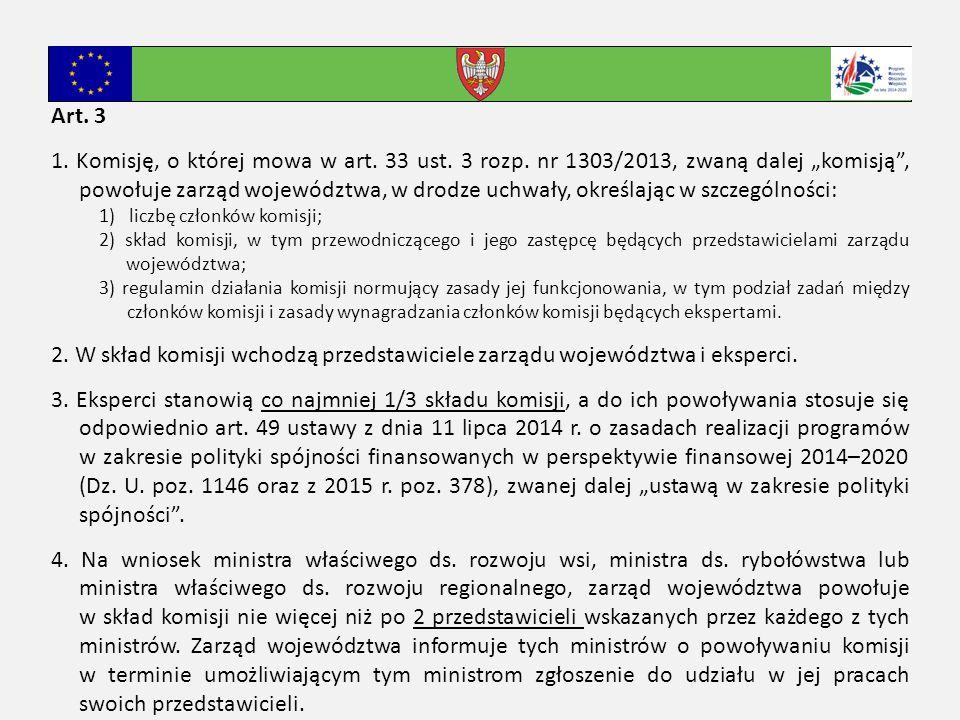 Art. 3 1. Komisję, o której mowa w art. 33 ust.