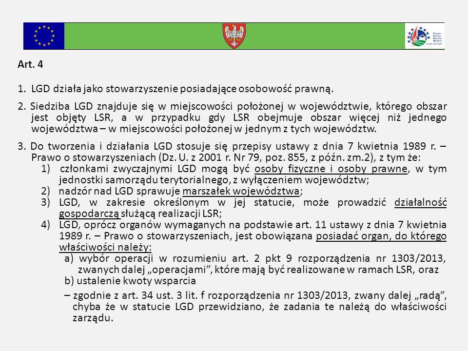 Art. 4 1.LGD działa jako stowarzyszenie posiadające osobowość prawną.