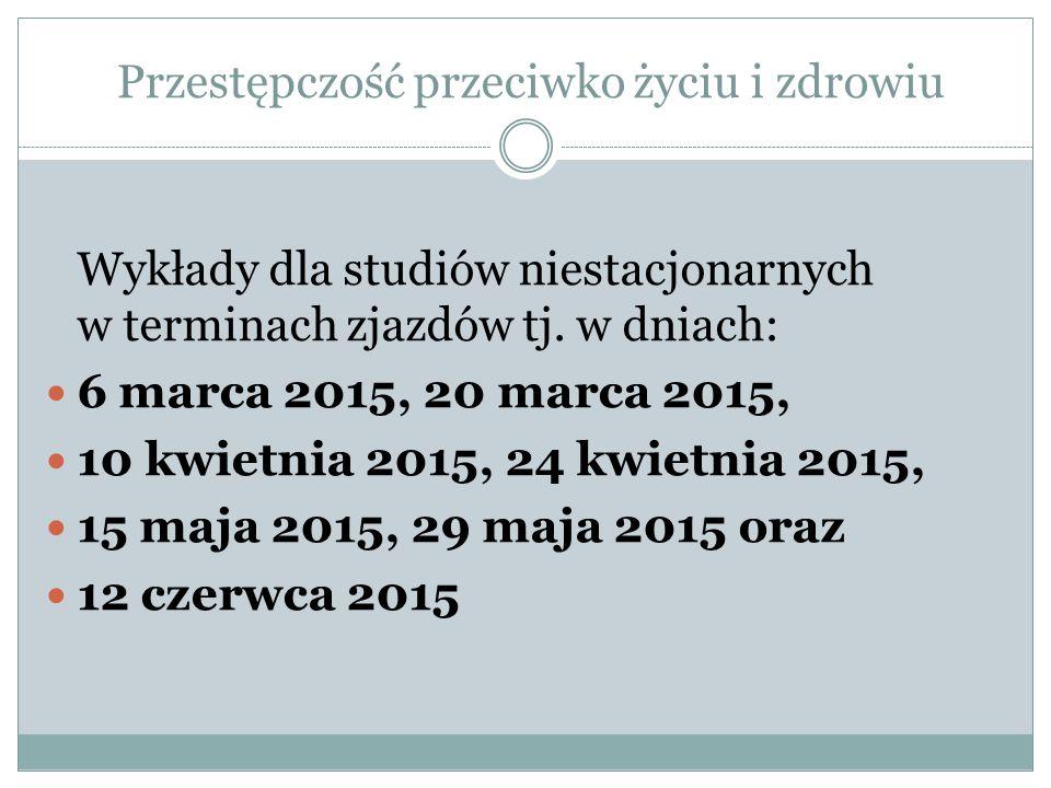 Terminy egzaminów Terminy egzaminów (sesyjne): 17 czerwca 2015 r.