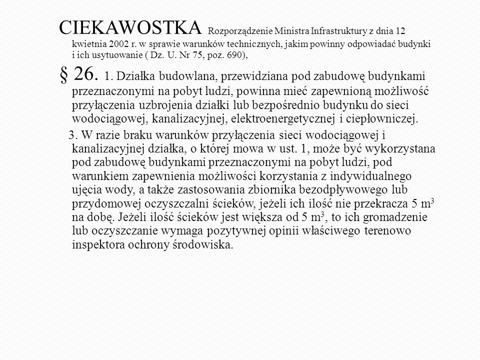 CIEKAWOSTKA Rozporządzenie Ministra Infrastruktury z dnia 12 kwietnia 2002 r.