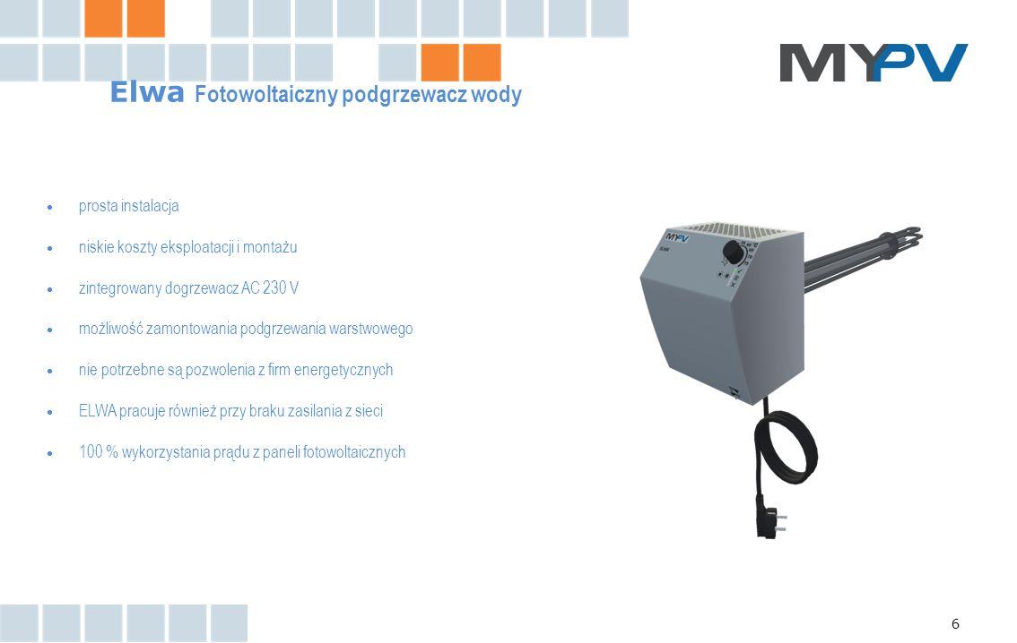 6 Elwa Fotowoltaiczny podgrzewacz wody  prosta instalacja  niskie koszty eksploatacji i montażu  zintegrowany dogrzewacz AC 230 V  możliwość zamon