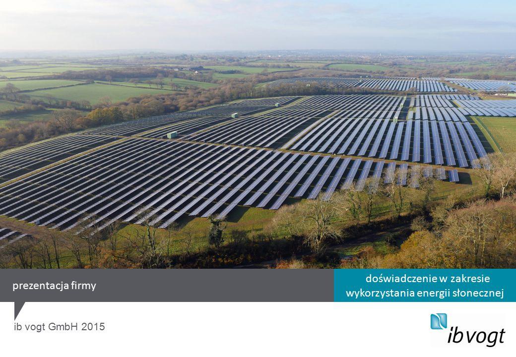 doświadczenie w zakresie wykorzystania energii słonecznej ib vogt GmbH 2015 prezentacja firmy