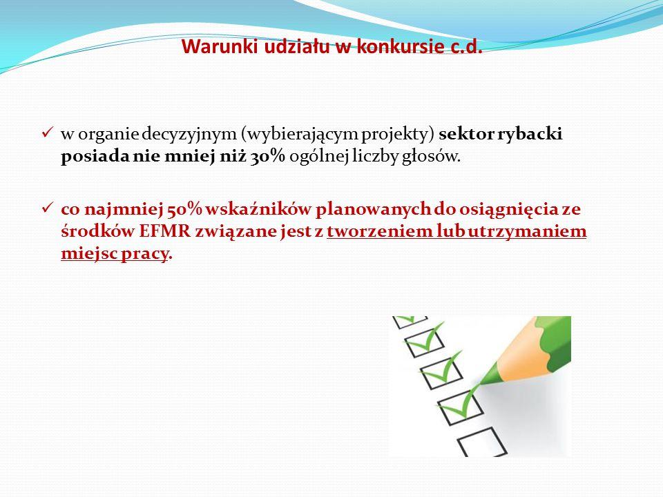 Warunki udziału w konkursie c.d.