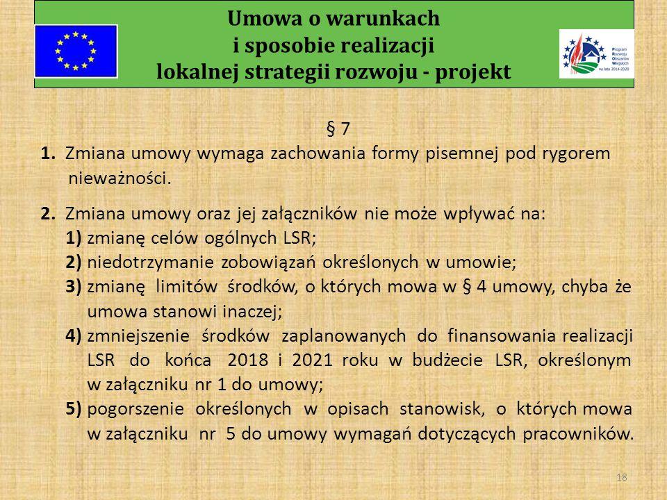 Umowa o warunkach i sposobie realizacji lokalnej strategii rozwoju - projekt 17 c) analizy sprawozdań, o których mowa § 5 pkt 15 lit.