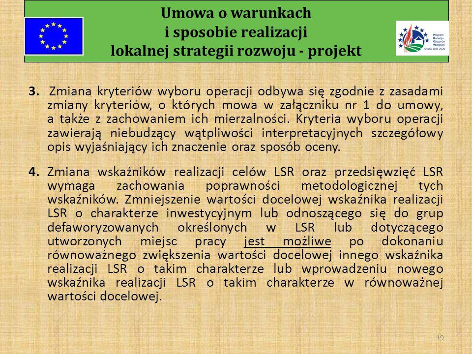 Umowa o warunkach i sposobie realizacji lokalnej strategii rozwoju - projekt 18 § 7 1.