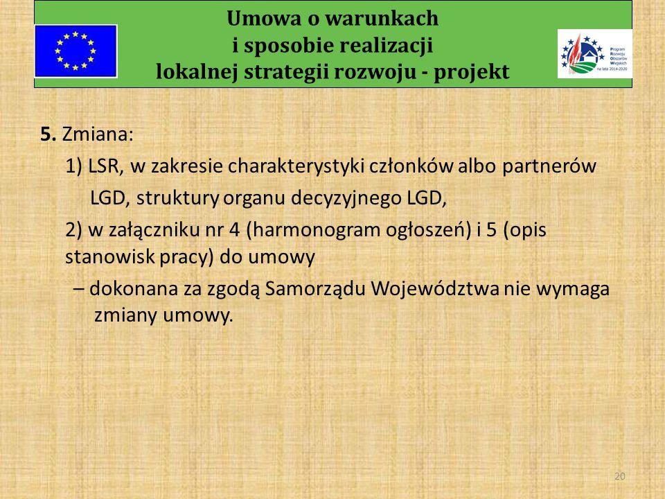 Umowa o warunkach i sposobie realizacji lokalnej strategii rozwoju - projekt 19 3.