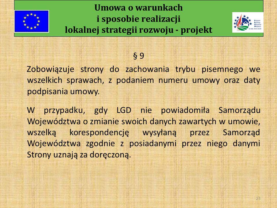 Umowa o warunkach i sposobie realizacji lokalnej strategii rozwoju - projekt 22 § 8 3.