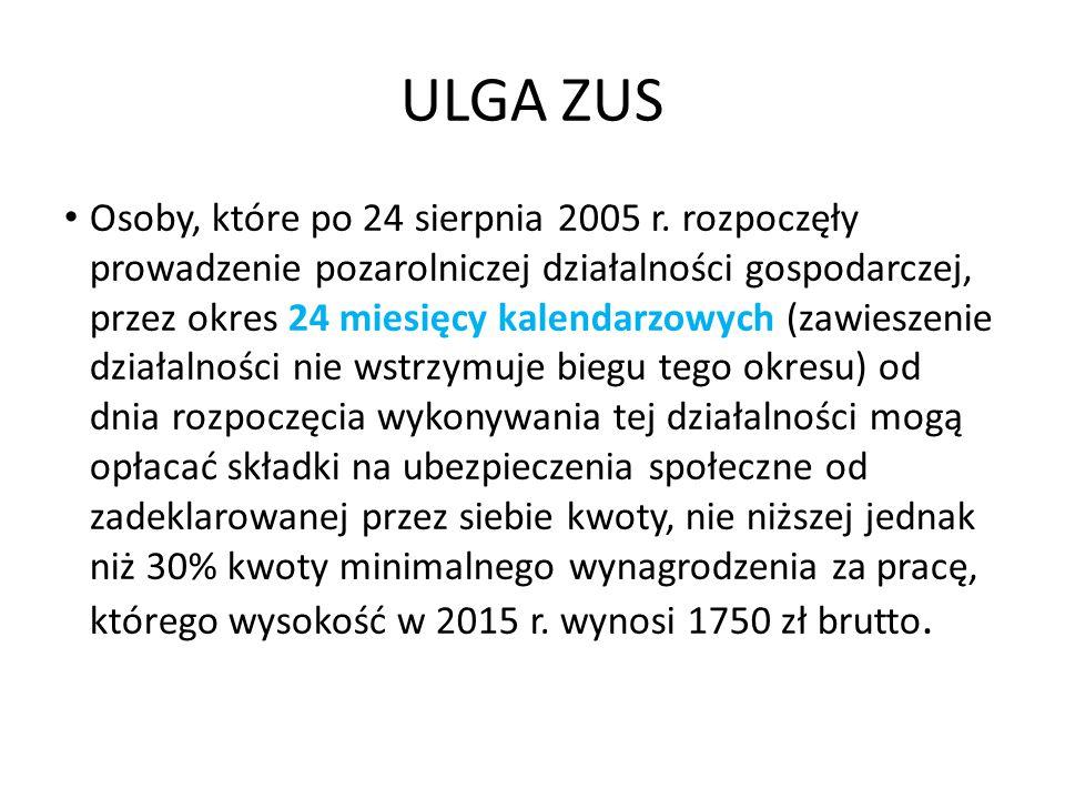 ULGA ZUS Osoby, które po 24 sierpnia 2005 r.