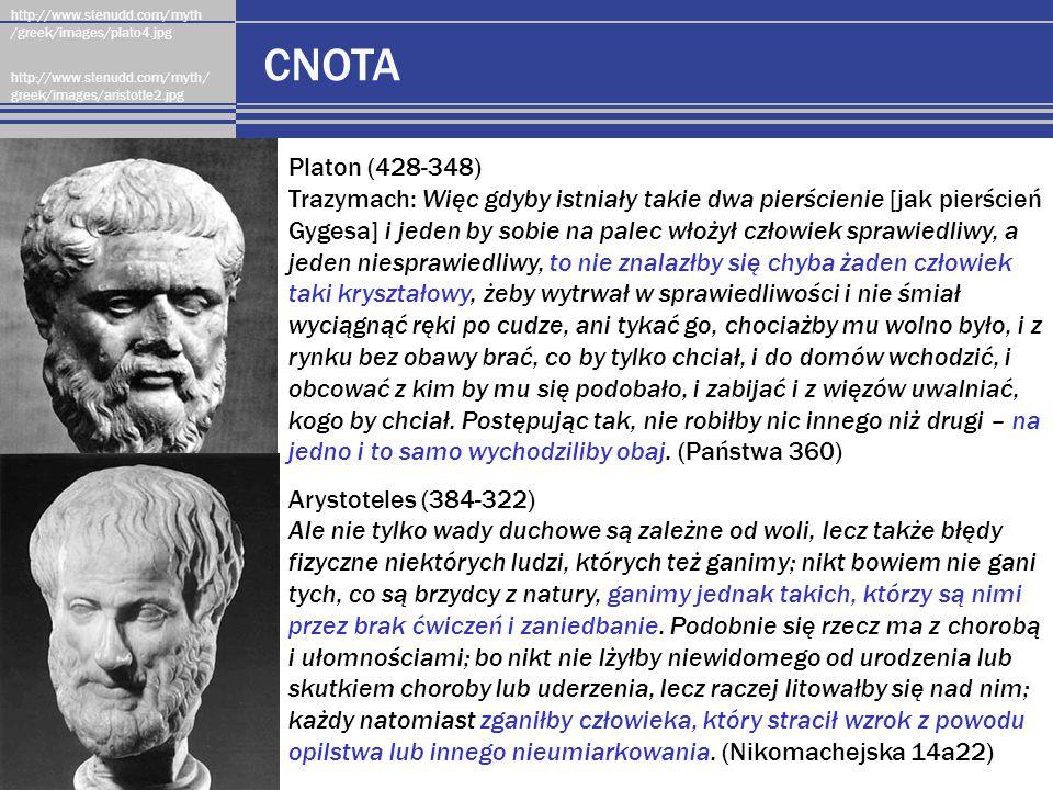 CNOTA http://www.stenudd.com/myth /greek/images/plato4.jpg http://www.stenudd.com/myth/ greek/images/aristotle2.jpg Platon (428-348) Trazymach: Więc g