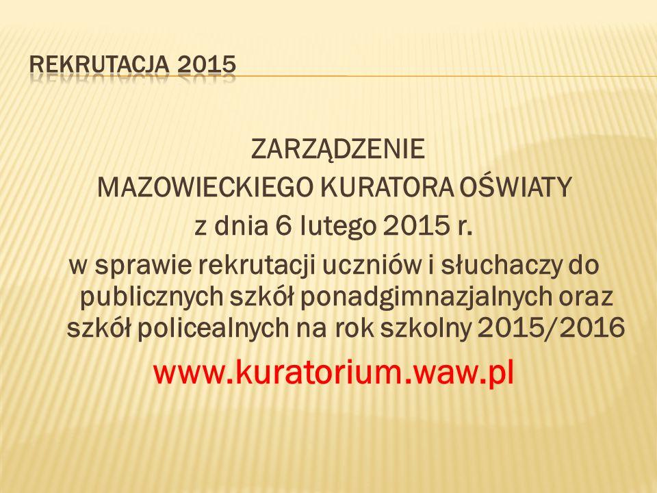 ZARZĄDZENIE MAZOWIECKIEGO KURATORA OŚWIATY z dnia 6 lutego 2015 r.