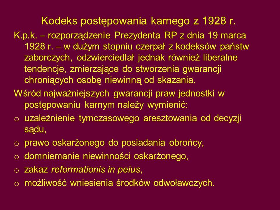 Kodeks postępowania karnego z 1928 r.K.p.k. – rozporządzenie Prezydenta RP z dnia 19 marca 1928 r.