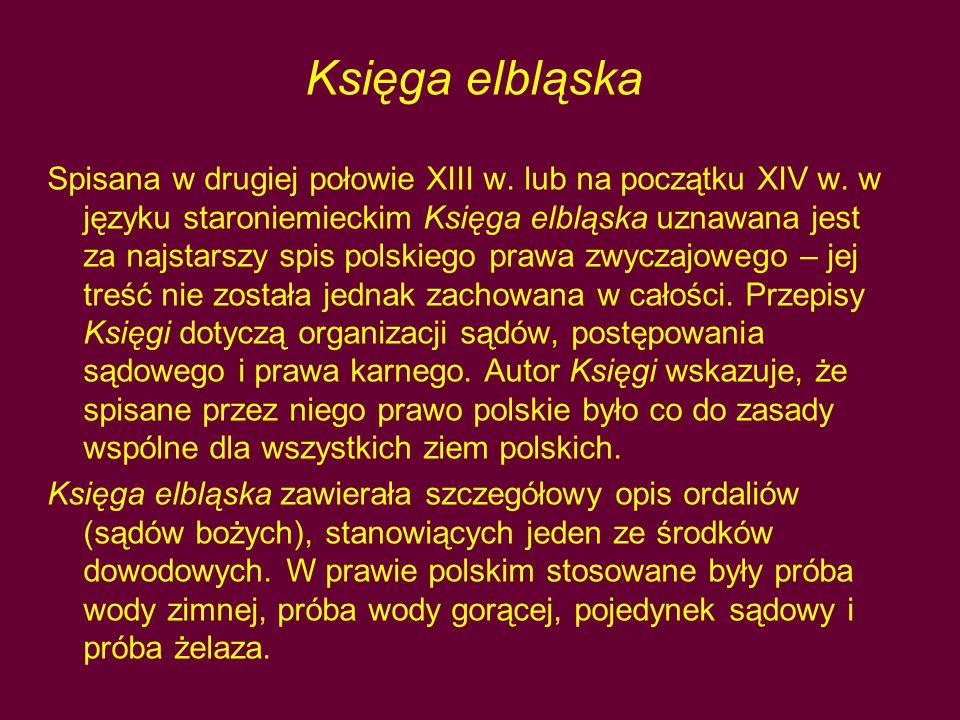 Księga elbląska Spisana w drugiej połowie XIII w.lub na początku XIV w.