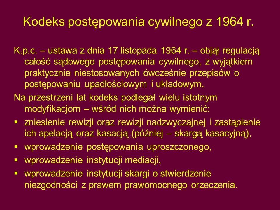 Kodeks postępowania cywilnego z 1964 r.K.p.c. – ustawa z dnia 17 listopada 1964 r.