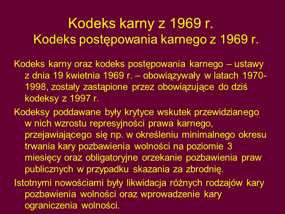 Kodeks karny z 1969 r.Kodeks postępowania karnego z 1969 r.