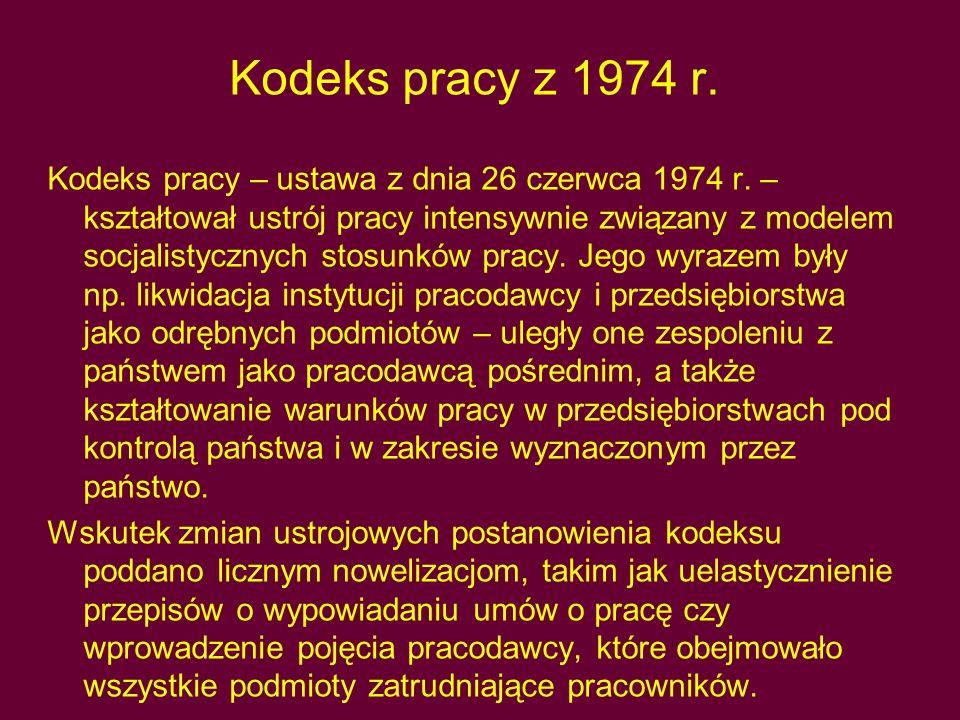 Kodeks pracy z 1974 r.Kodeks pracy – ustawa z dnia 26 czerwca 1974 r.