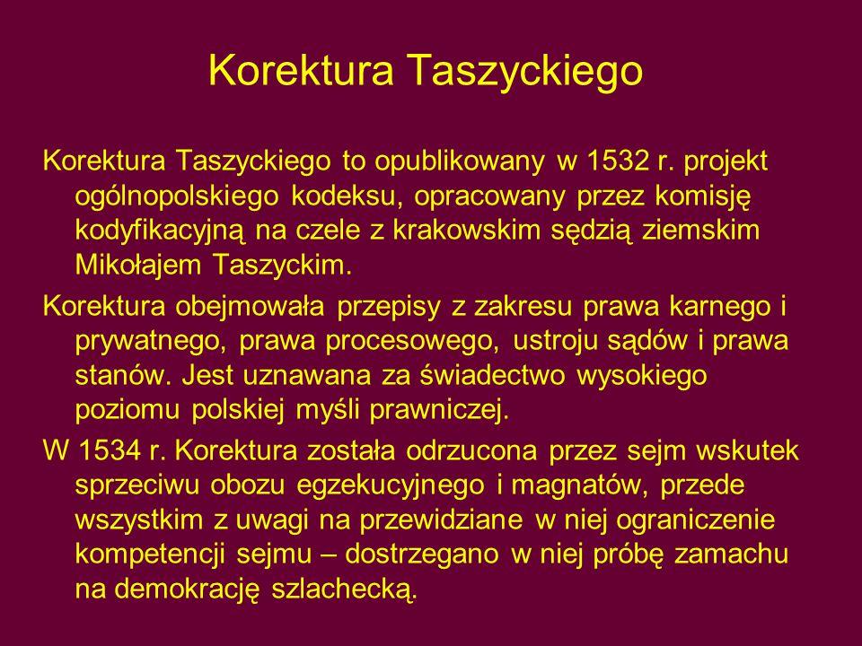 Korektura Taszyckiego Korektura Taszyckiego to opublikowany w 1532 r.