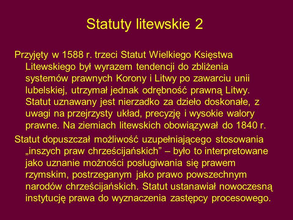 Statuty litewskie 2 Przyjęty w 1588 r.