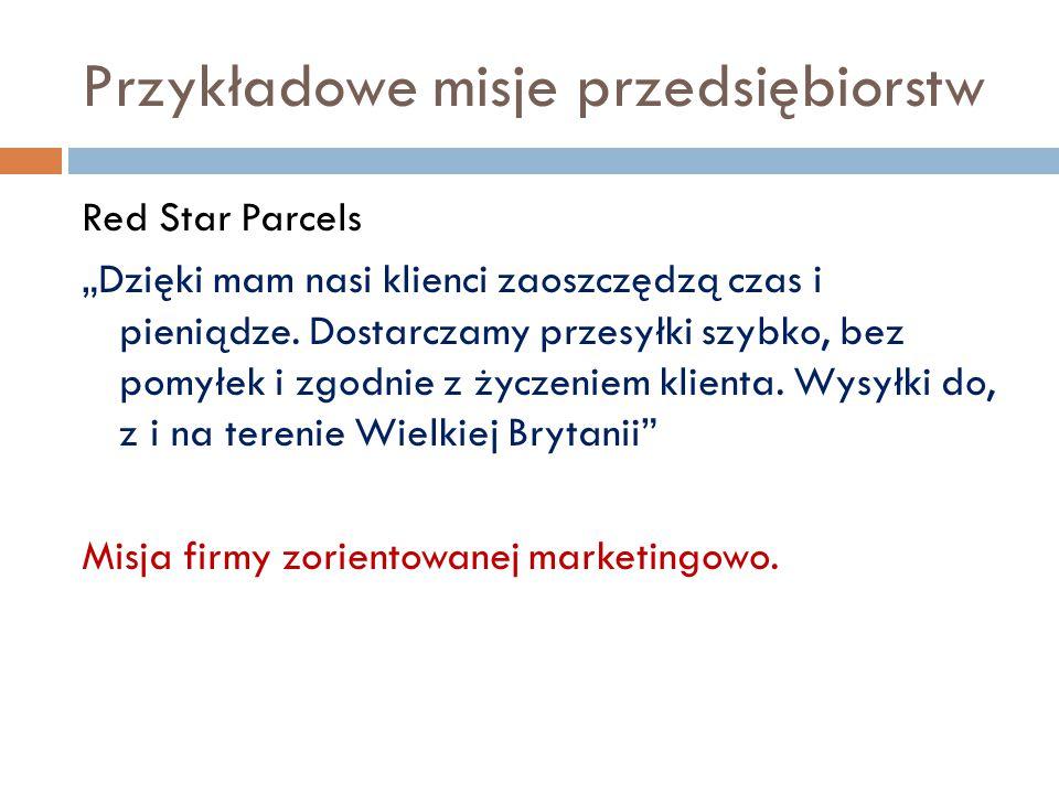 """Przykładowe misje przedsiębiorstw Red Star Parcels """"Dzięki mam nasi klienci zaoszczędzą czas i pieniądze."""