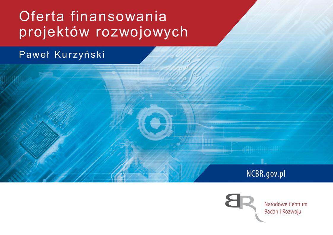 Paweł Kurzyński Oferta finansowania projektów rozwojowych