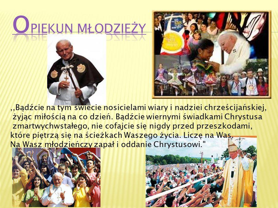 ,,Bądźcie na tym świecie nosicielami wiary i nadziei chrześcijańskiej, żyjąc miłością na co dzień. Bądźcie wiernymi świadkami Chrystusa zmartwychwstał